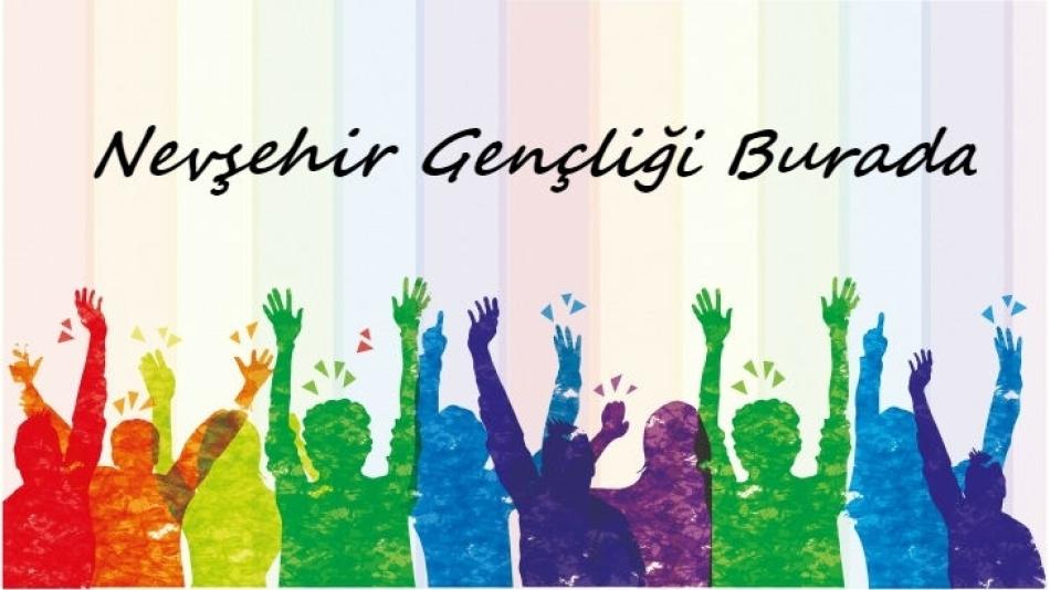 Nevşehir Gençliği Burada